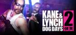 Kane & Lynch 2 :: Dog Days