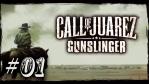 Call of Juarez Gunslinger #01