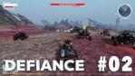 Defiance #02【MMOTPS】