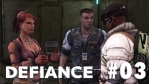 Defiance #03【MMOTPS】