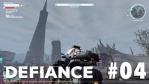 Defiance #04【MMOTPS】