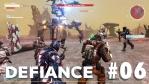 Defiance #06【MMOTPS】