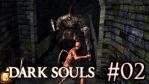 Bloodborne をクリアしてからプレイする Dark Souls #02 [PC版日本語化済]【城下不死街散策編】