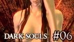 Bloodborne をクリアしてからプレイする Dark Souls #06 [PC版日本語化済]【貪食ドラゴン・混沌の魔女クラーグ・爛れ続けるもの編】