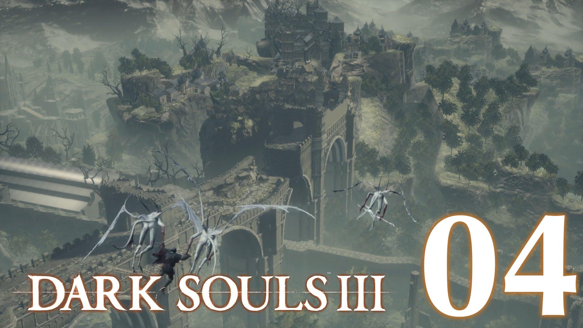 #04 【PS4版】 DARK SOULS Ⅲ (ダークソウル 3) 【ロスリックの高壁 #02】