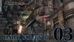 #03 【PC版】 DARK SOULS Ⅲ (ダークソウル 3) 【ロスリック城の飛竜を簡単に倒す方法】