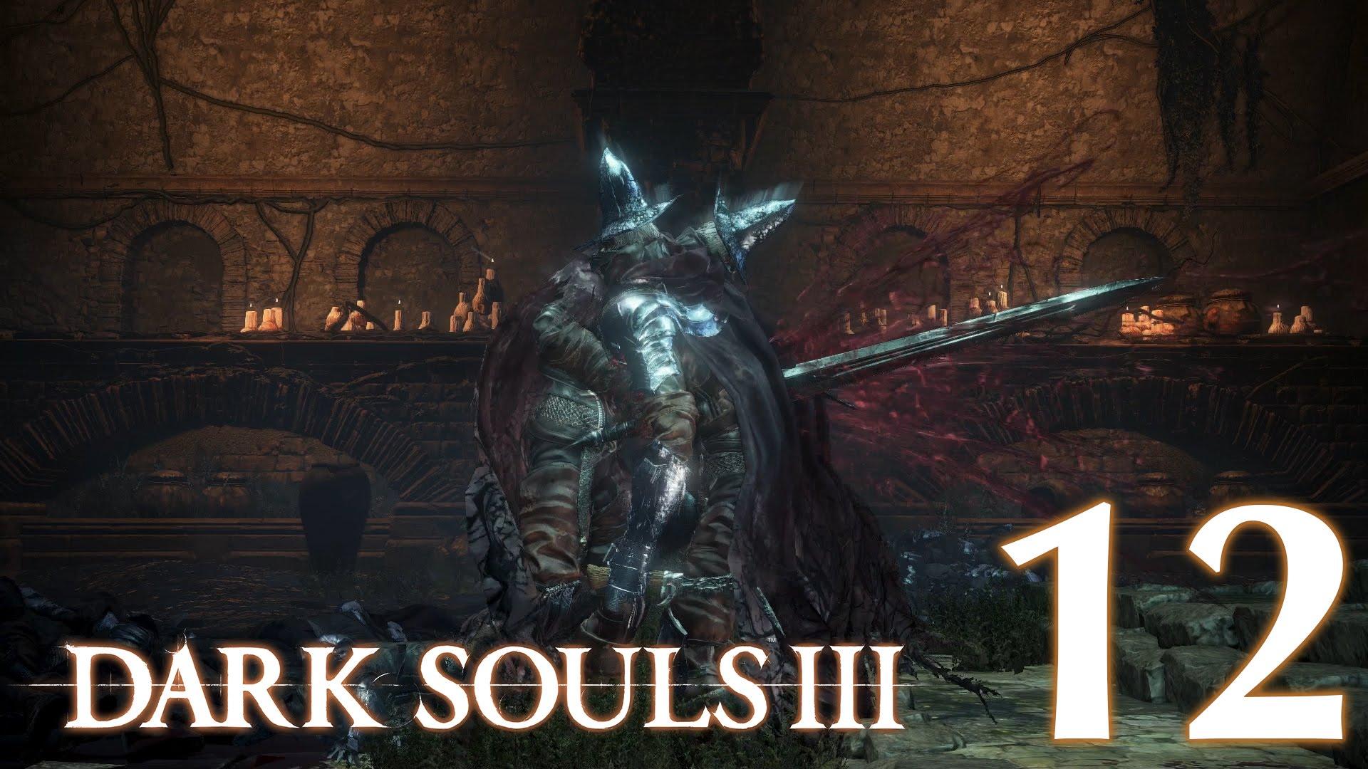#12 【PS4版】 DARK SOULS Ⅲ (ダークソウル 3) 【ファランの要塞 #01】