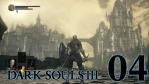 #04 【PC版】 DARK SOULS Ⅲ (ダークソウル 3) 【ロスリックの高壁】