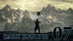 #07 【PC版】 DARK SOULS Ⅲ (ダークソウル 3) 【ロスリックの高壁〜不死街】