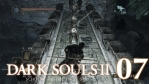 #07【PC版】SCHOLAR OF THE FIRST SIN | DARKSOULS Ⅱ【忘却の牢】