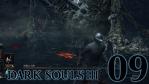 #09 【PC版】 DARK SOULS Ⅲ (ダークソウル 3) 【不死街】
