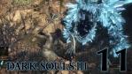 #11 【PC版】 DARK SOULS Ⅲ (ダークソウル 3) 【深みの聖堂】