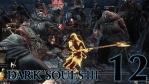 #12 【PC版】 DARK SOULS Ⅲ (ダークソウル 3) 【深みの聖堂】