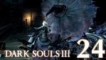 #24【PS4版】 DARK SOULS Ⅲ (ダークソウル 3) 【大書庫 #01】