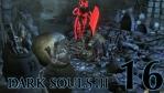 #16 【PC版】 DARK SOULS Ⅲ (ダークソウル 3) 【カーサスの地下墓】