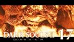 #17【PC版】SCHOLAR OF THE FIRST SIN | DARKSOULS Ⅱ【溶鉄城】