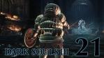 #21【PC版】 DARK SOULS Ⅲ (ダークソウル 3) 【罪の都】
