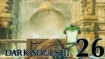#26【PC版】 DARK SOULS Ⅲ (ダークソウル 3) 【竜人の霊廟】