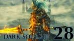 #28【PC版】 DARK SOULS Ⅲ (ダークソウル 3) 【無名の王】