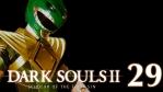 #29【PC版】SCHOLAR OF THE FIRST SIN   DARKSOULS Ⅱ【祭祀場】