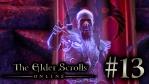 #13 The Elder Scrolls Online [エルダー・スクロールズ・オンライン]