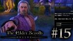 #15 The Elder Scrolls Online [エルダー・スクロールズ・オンライン]