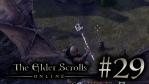 #29 The Elder Scrolls Online [エルダー・スクロールズ・オンライン]