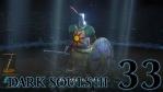#33【PC版】 DARK SOULS Ⅲ (ダークソウル 3) 【最後の太陽を目指して】
