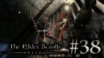 #38 The Elder Scrolls Online [エルダー・スクロールズ・オンライン]