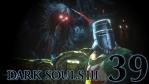 #39【PC版】 DARK SOULS Ⅲ (ダークソウル 3) ASHES OF ARIANDEL(アッシュズ オブ アリアンデル)