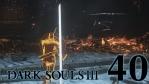 #40【PC版】 DARK SOULS Ⅲ (ダークソウル 3) ASHES OF ARIANDEL(アッシュズ オブ アリアンデル)